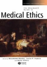 Blackwell Philosophy Guides: The Blackwell Guide to Medical Ethics (2007,...