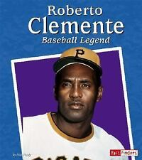 Roberto Clemente: Baseball Legend (Fact Finders Biographies: Great His-ExLibrary