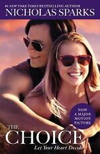 The Choice by Sparks, Nicholas, Good Book