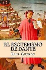 El Esoterismo de Dante (Spanish Edition) by Rene Guenon (2016, Paperback)