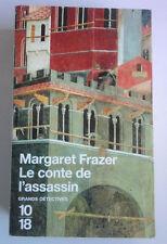 Epuisé    LE CONTE DE L'ASSASSIN ( Margaret Frazer ) editions 10 18