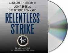 NEW - Relentless Strike: The Secret History of Joint Special Operations Command