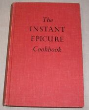 VINTAGE 1963 THE INSTANT EPICURE COOKBOOK HC LILLIAN LANSETH CHRISTENSEN