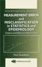 Measurement Error and Misclassification in Statistics and Epidemiology: Impacts