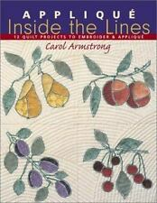 Applique Inside the Lines by Carol Armstrong applique embroidery