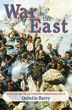 SIGNED WAR IN THE EAST A MILITARY HISTORY OF THE RUSSO-TURKISH WAR 1877-78