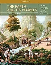 The Earth and Its Peoples: A Global History 5th ed. AP ed. by Bulliet et al.