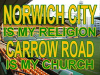 Norwich City is my Religion Carrow Road is my Church Metal Sign (Aluminium)