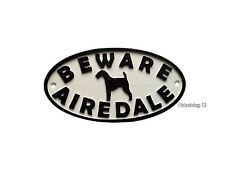 Airedale Terrier Motif Beware Of The Dog Sign  House Garden Plaque - White/Black