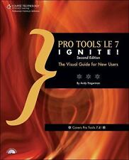 Ignite!: Pro Tools le 7 Ignite! by Andrew Lee Hagerman (2008, Paperback,...