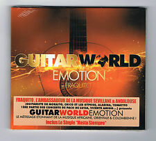 FRAQUITO - GUITAR WORLD EMOTION - CD 12 TITRES - 2007 - NEUF NEW NEU