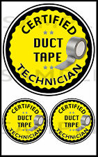 Certified Duct Tape technician Stickers, Bike Car,Laptop,Tool Box, Decal RC Tank
