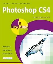 Photoshop CS4 in Easy Steps: for Windows and Mac, Shufflebotham, Robert