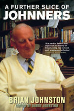 A Further Slice of Johnners - Brian Johnston Anthology of Writing - Cricket book