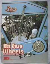 On Two Wheels magazine The inside story of Motor Cycling Issue 109