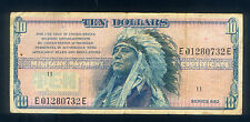 $10 MPC (USED in VIETNAM) SERIES 692 with CHIEF HOLLOW HORN BEAR Pick # M97 CIRC