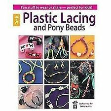 Plastic Lacing and Pony Beads by Beth MacDonald (2013, Paperback)