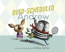Over-Scheduled Andrew by Ashley Spires (2016, Hardcover) Free Shipping !!!
