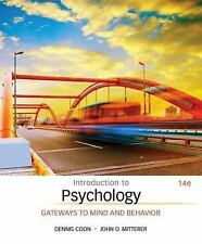 Introduction to Psychology Gateways to Mind and Behavior by Dennis Coon and J.