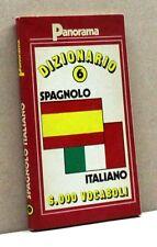 DIZIONARIO SPAGNOLO-ITALIANO 6 [dizionario, 6000 vocaboli, panorama]
