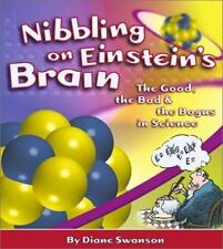 Nibbling on Einstein's Brain: The Good, the Bad and the Bogus in Scien-ExLibrary