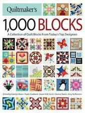 Quiltmaker's 1,000 Blocks : A Collection of Quilt Blocks From Today's Top...