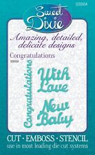 Sweet Dixie metal cutting/embossing die cogratulations with love & new baby