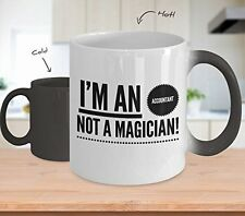 Magic Color Changing Mug - I'm an Accountant Not a Magician! - Funny Coffee Cup