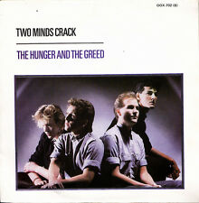 TWO MINDS CRACK-THE HUNGER AND THE GREED + THE DREAM THAT CAME BEFORE SINGLE 7""