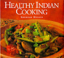 Healthy Indian Cooking, Husain, Shehzad Hardback Book