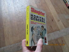 PRESSES POCKET 231 FRANK G SLAUGHTER hopital general  1972