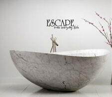 ESCAPE FROM EVERYDAY LIFE SPA BATHROOM LETTERING BATH WORDS VINYL DECOR DECAL