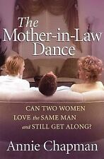 G, The Mother-in-Law Dance: Can Two Women Love the Same Man and Still Get Along?