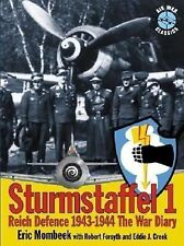 Sturmstaffel 1: Reich Defence 1943-1944: the War Diary, Mombeek, Eric, Very Good