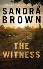 The Witness by Sandra Brown (2016, Paperback)