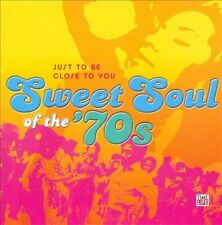 Sweet Soul of the '70s: Just to Be Close to You by Various Artists (CD, 2009,...