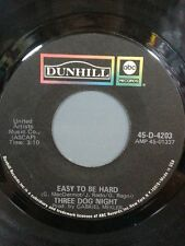 "THREE DOG NIGHT 45 RPM ""Easy To Be Hard"" ""Dreaming Isn't Good For You"" VG cond."