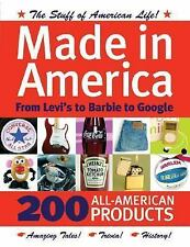MADE IN AMERICA From Levi's to Barbie to Google by Nick Freeth 2009 Book (B)