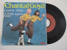 DISQUE VINYLE 45T - CHANTAL GOYA COMME TINTIN - 4 PETITS LAPINS ROSES