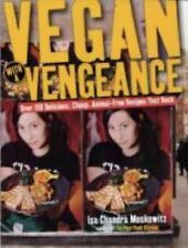 Isa Chandra Moskowitz VEGAN WITH A VENGEANCE large paperback book (2005)