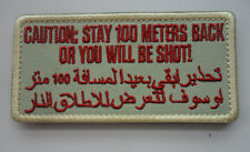 CAUTION STAY 100 METERS BACK SHOT USA ARABIC BLACK OPS TACTICAL  PATCH  SH+ 593