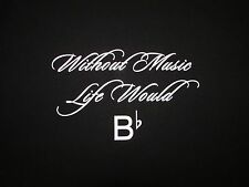 WITHOUT MUSIC LIFE WOULD B FLAT - Men's size M - Graphic T-Shirt