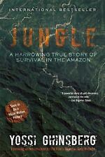 Jungle: A Harrowing True Story of Survival in the Amazon, Ghinsberg, Yossi, New