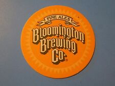 Beer Coaster ~*~ BLOOMINGTON Brewing Fine Ales ~*~ Think Globally, Drink Locally