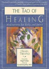 The Tao of Healing: Meditations for Body and Spirit by Trevino, Haven, Jampolsk
