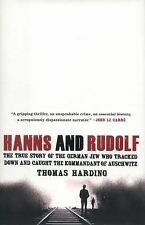 Hanns and Rudolf: The True Story of the German Jew Who Tracked Down and Caught