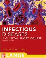 Infectious Diseases: A Clinical Short Course, Second Edition LANGE Clinical Med