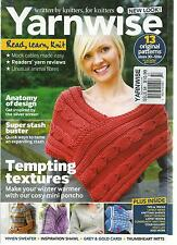 YARN WISE,  NOVEMBER, 2012 ( WRITTEN BY KNITTERS, FOR KNITTERS ) NEW LOOK !