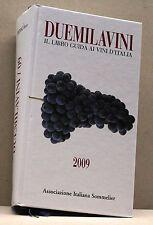 DUEMILA VINI [libro, 2009 associazione italiana somelier]