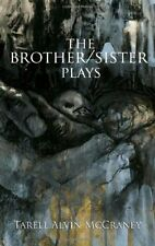 The Brother/Sister Plays by Tarell Alvin McCraney, (Paperback), Theatre Communic